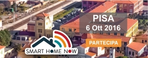 Smart Home NOW è parte dell'INTERNET FESTIVAL 2016  - Pisa - 6-9 Ottobre 2016