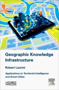Geographic Knowledge Infrastructure - Applications to Territorial Intelligence and Smart Cities