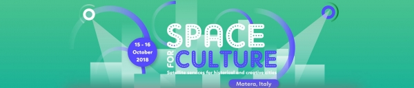 The Space4Culture Conference - Matera 15-16 ottobre 2018